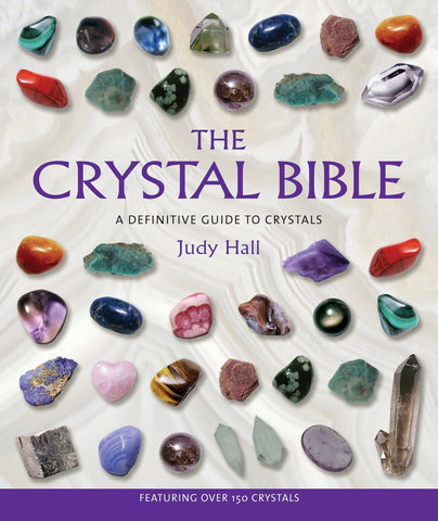 The Crystal Bible: Judy Hall
