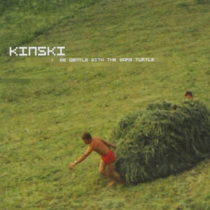 Kinski - Be Gentle with Warm Turtle 2LP