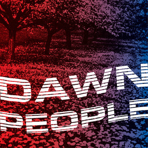 Dawn People - The Star Is Your Future LP