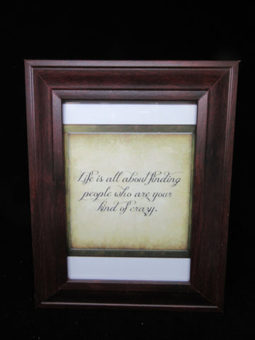 Wall Art Your Kind of Crazy Positive Saying Natural Wood Frame - JAMsCraftCloset