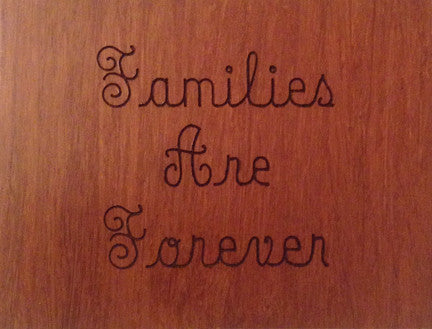 Wood Plaque Families Are Forever