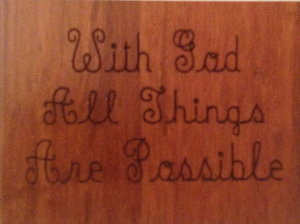 Wood Plaque With God All Things Are Possible