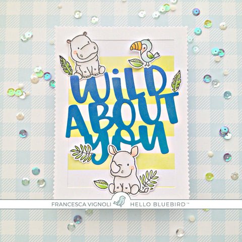 Wild About You Words Die