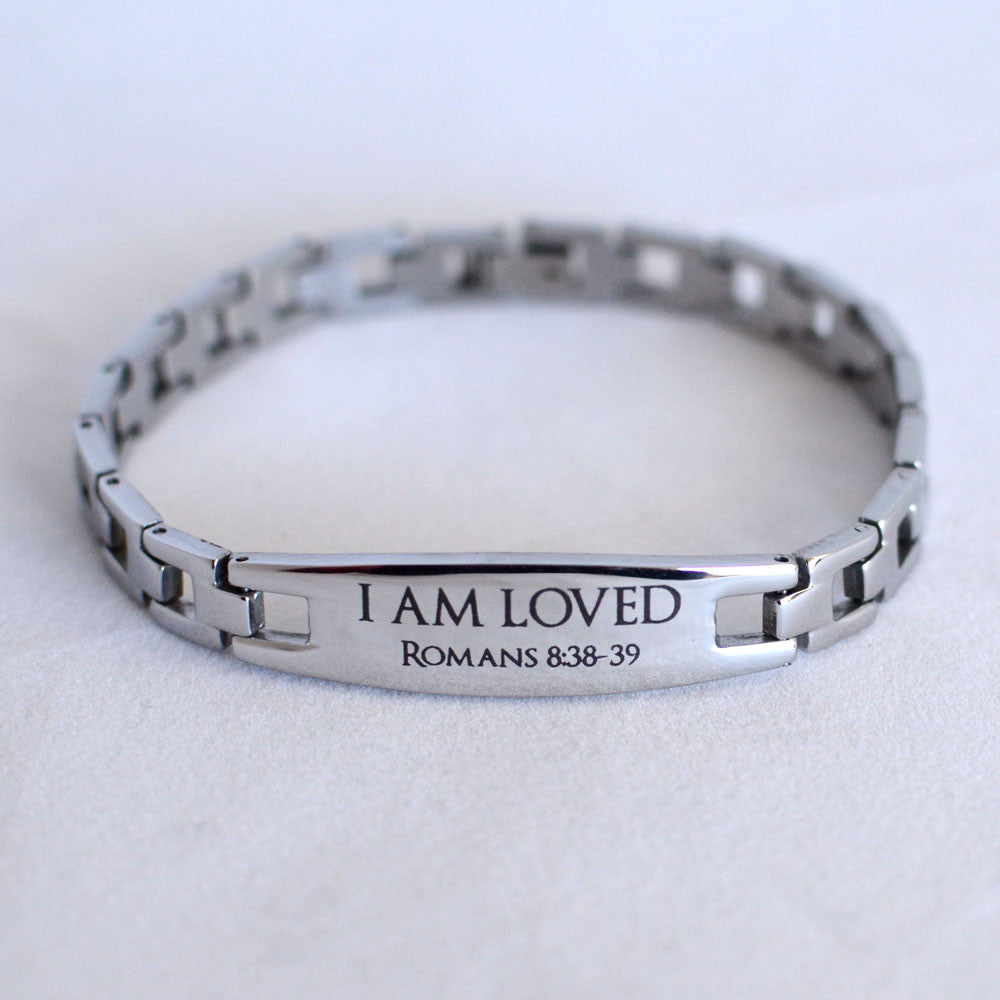 I Am Loved - Romans 8:28 - Engraved Stainless Steel Christian Bracelet, Womens & Youth