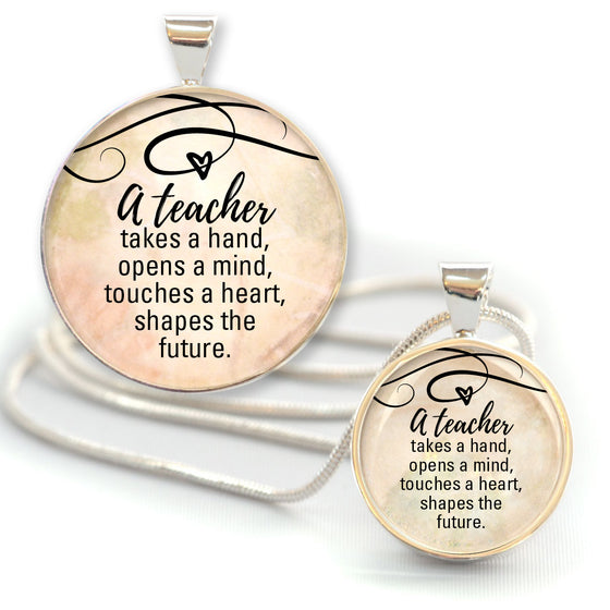 """A Teacher Shapes the Future"" Pendant Necklace - 2 Sizes"