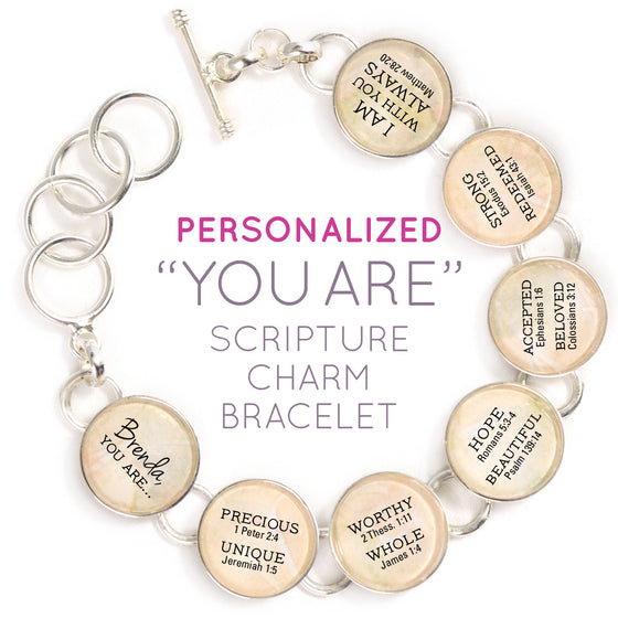 YOU ARE... Beautiful, Strong, Redeemed – Personalized Scripture Charm Bracelet