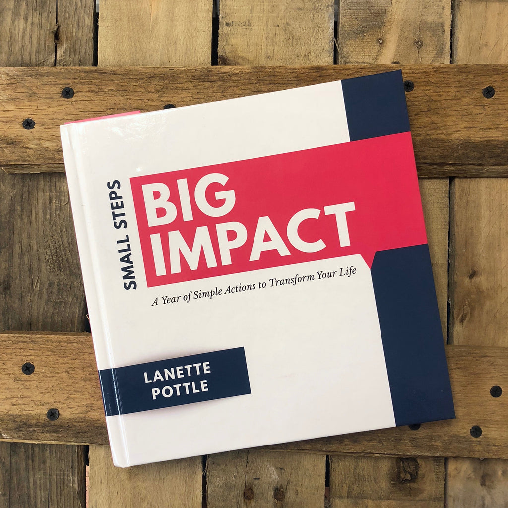 Lanette Pottle - Small Steps Big Impact (Signed Author Copy)