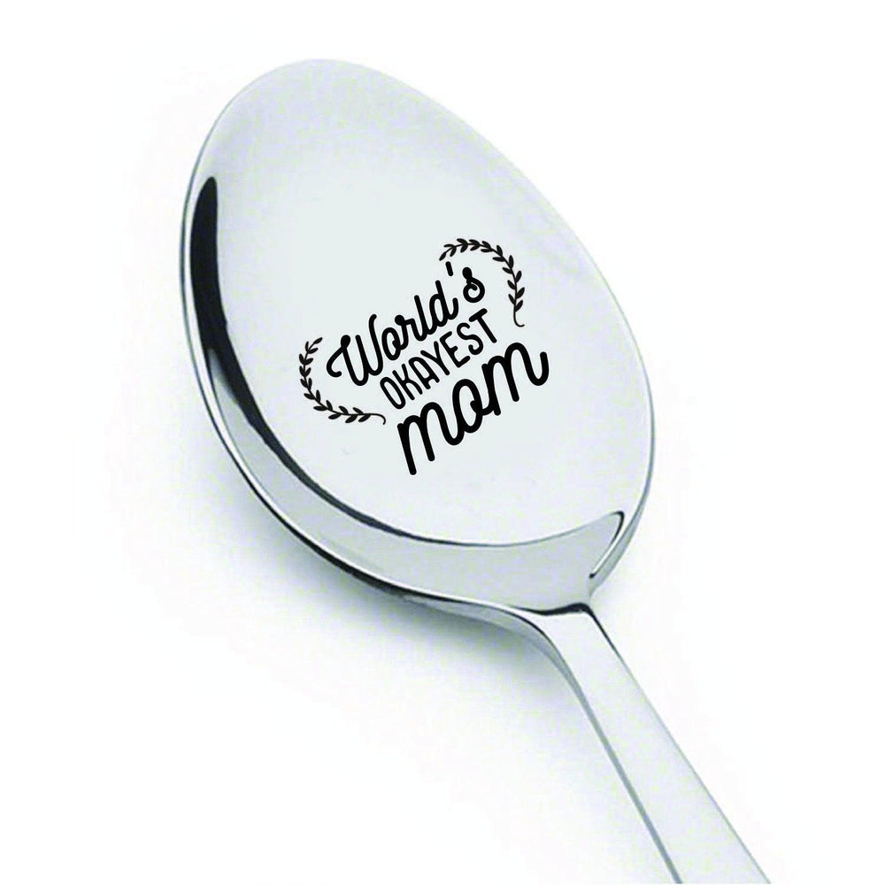 Mothers day gifts - Gag gifts - Engraved spoon - Funny gifts for mom - World's okayest mom - Gift for mom - Stainless steel spoons - Teaspoon - Mom gifts for birthday - Gift for her - 7 inches - BOSTON CREATIVE COMPANY