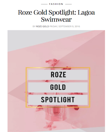 ROZE GOLD | Spotlight on Lagoa Swimwear