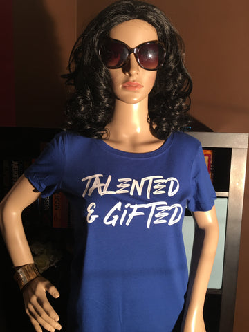 Talented & Gifted Women's Graphic T-Shirt - Girls Love Stuff