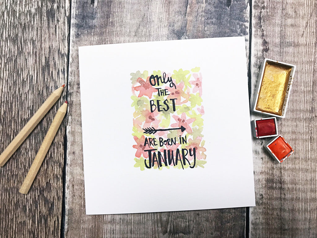 Only the Best are Born in January Card - Personalised