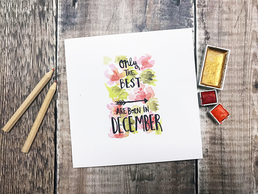 Only the Best are Born in December Card - Personalised