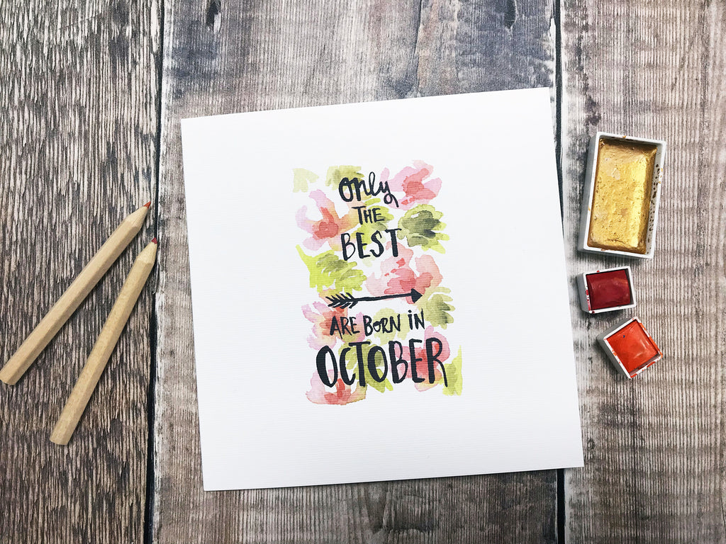 Only the Best are Born in October Card - Personalised