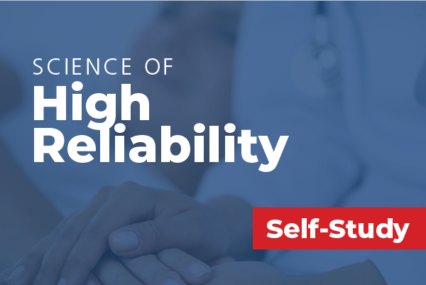 Science of High Reliability
