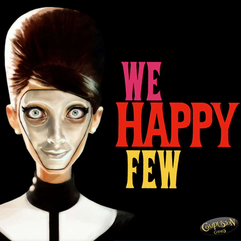 """We Happy Few"" Poster"