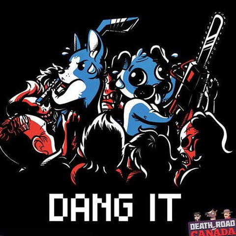 "Death Road to Canada ""Dang It!"" T‑Shirt"