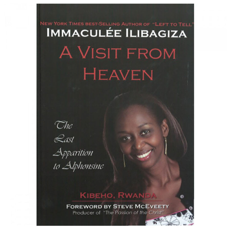 A Visit from Heaven by Immaculee Ilibagiza