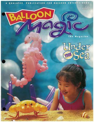 Balloon Magic Magazine #8 - Under the Sea, Magazines, Qualatex, T. Myers Magic Inc. - T. Myers Magic Inc.