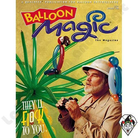 Balloon Magic Magazine #6 - They'll Flock to You, Magazines, Qualatex, T. Myers Magic Inc. - T. Myers Magic Inc.