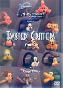 Twisted Critter DVD Volume 1