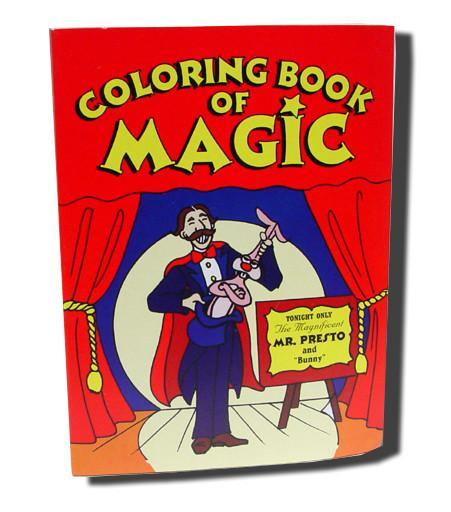 Coloring Book of Magic - Original, Magic, Magic Makers, T. Myers Magic Inc. - T. Myers Magic Inc.