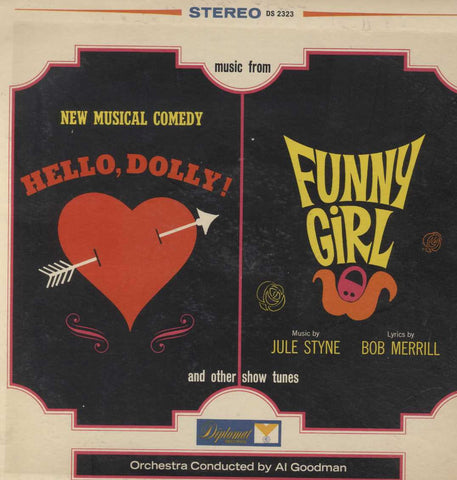 Al Goodman And His Orchestra - Music From Hello, Dolly & Funny Girl