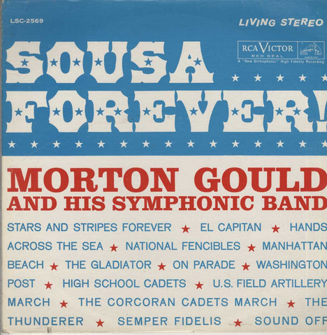 Morton Gould And His Orchestra - Sousa Forever!