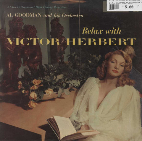 Al Goodman And His Orchestra - Relax With Victor Herbert