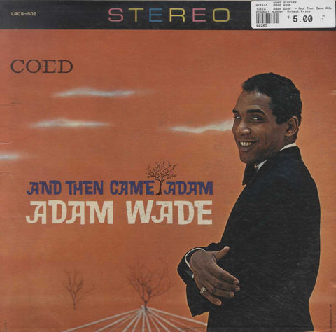 Adam Wade  - And Then Came Adam