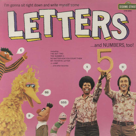 Sesame Street - I'm Gonna Sit Right Down And Write Myself Some Letters... And Numbers, Too!