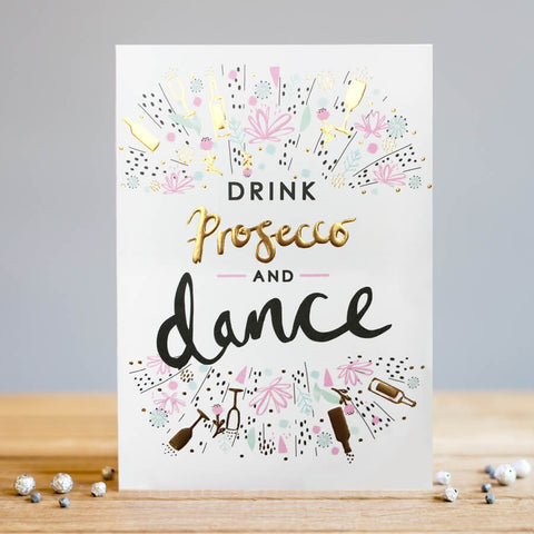 Louise Tiler Drink Prosecco and Dance Card