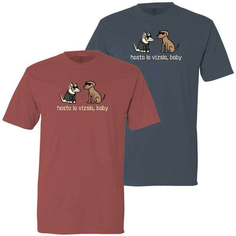 Hasta La Vizsla, Baby - Classic Tee - Teddy the Dog T-Shirts and Gifts