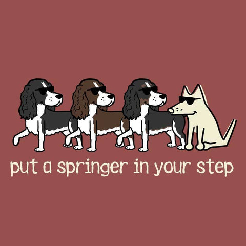 Put A Springer In Your Step - Classic Tee