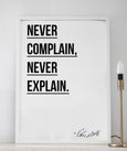 Never explain - THE PRINTABLE CONCEPT - Printable art posterDigital Download -