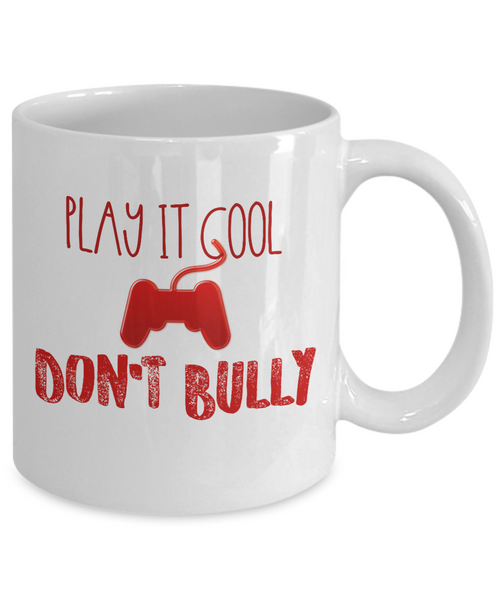 Play It Cool Don't Bully Mug Anti Bullying Awareness