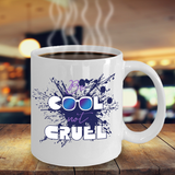 Be Cool Not Cruel Mug Anti Bullying No Bullies