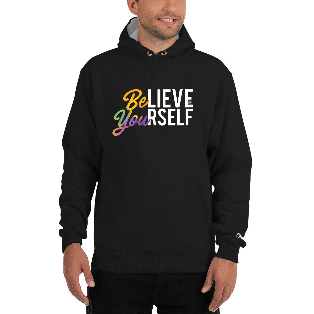 Champion Hoodie - Believe in Yourself