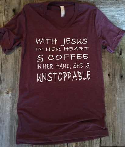 Unstoppable with coffee and Jesus faith t-shirt - Ok Yankee Girl
