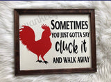 cluck it sign - funny farmhouse sign - chicken signs - Ok Yankee Girl