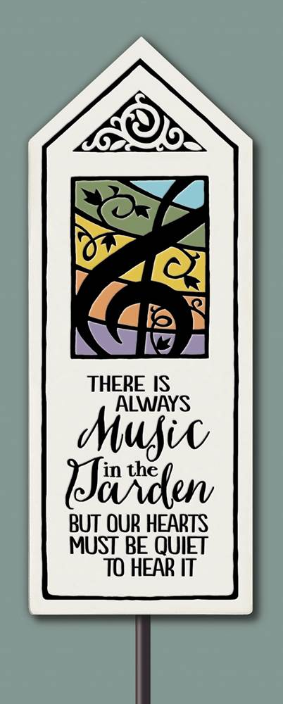 """There is always Music"" Garden Stake by Michael Macone - © Blue Pomegranate Gallery"