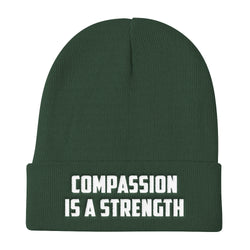 Compassion is a strength - Knit Beanie