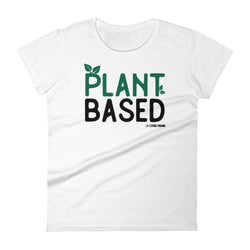 Plant Based - Women's t-shirt