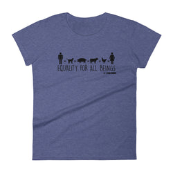 Equality For All Beings - Women's t-shirt