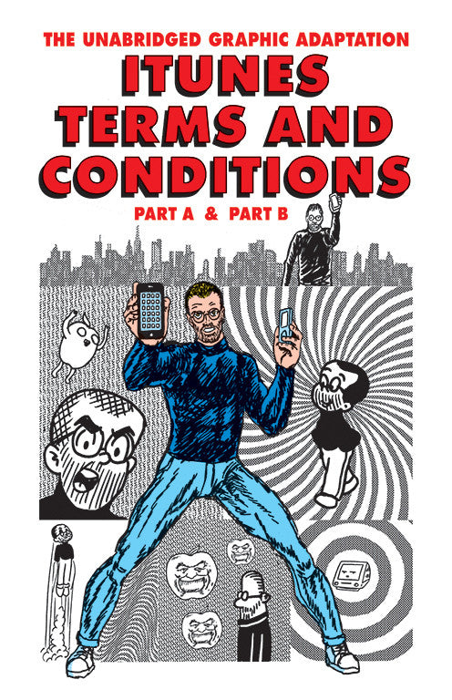 THE UNABRIDGED GRAPHIC ADAPTATION: ITUNES TERMS AND CONDITIONS, PART A & PART B