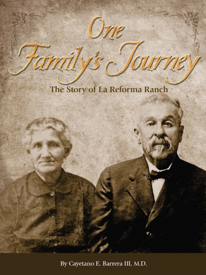 One Family's Journey  - The Story of La Reforma Ranch - Cappadona Ranch: Mesquite Jelly