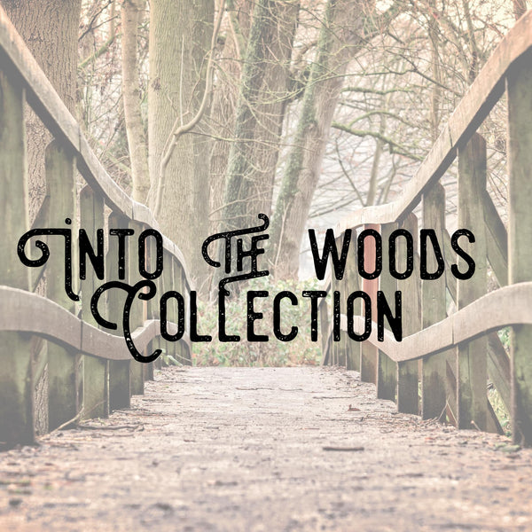 Into the Woods Collection