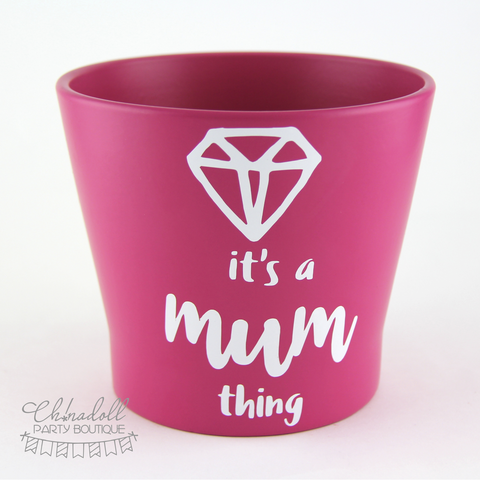 flower pot | large | it's a mum thing | READY TO SHIP