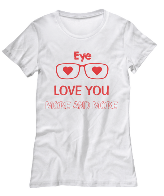 Eye love you more and more Woman Tshirt - Uncle Seal