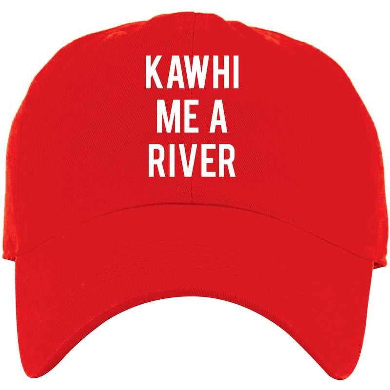 Embroidered on the front of the Kawhi Me A River Red Dad Hat are the words Kawhi Me A River embroidered in white
