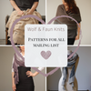 New to Wolf & Faun: The Patterns for All mailing List